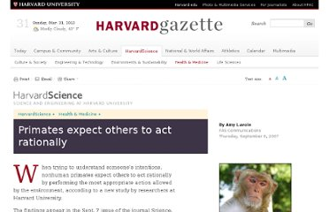 http://news.harvard.edu/gazette/story/2007/09/primates-expect-others-to-act-rationally/