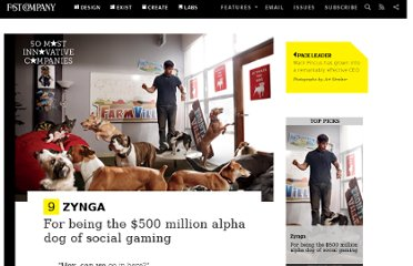 http://www.fastcompany.com/most-innovative-companies/2011/profile/zynga.php