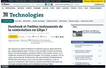 http://www.lemonde.fr/technologies/article/2011/02/17/facebook-et-twitter-instruments-de-la-contestation-en-libye_1481431_651865.html