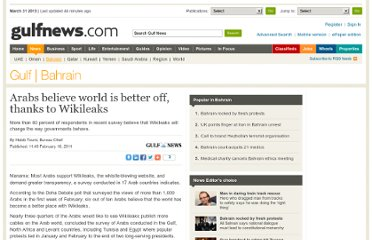 http://gulfnews.com/news/gulf/bahrain/arabs-believe-world-is-better-off-thanks-to-wikileaks-1.762973