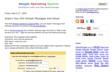 http://googlesystem.blogspot.com/2009/03/import-your-old-hotmail-messages-into.html