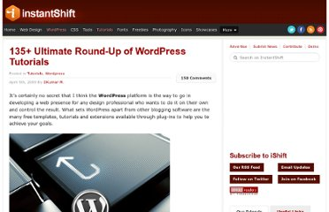 http://www.instantshift.com/2009/04/05/135-ultimate-round-up-of-wordpress-tutorials/