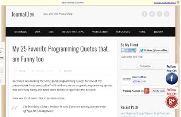 http://www.journaldev.com/240/my-25-favorite-programming-quotes-that-are-funny-too