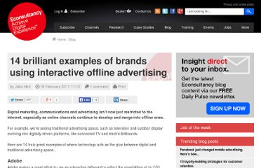 http://econsultancy.com/uk/blog/7165-14-brilliant-examples-of-brands-using-interactive-offline-advertising