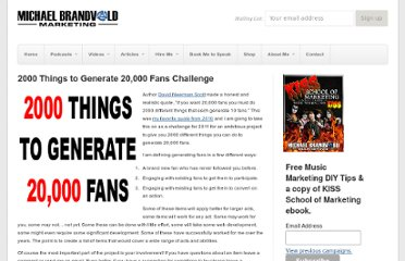 http://michaelbrandvold.com/blog/2000-things-to-generate-20000-fans-challenge/