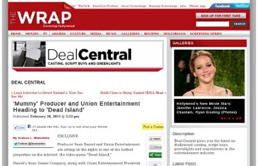 http://www.thewrap.com/deal-central/column-post/exclusive-mummy-producer-sean-daniel-heading-dead-island-24877