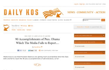 http://www.dailykos.com/story/2009/11/19/805925/-90-Accomplishments-of-Pres-Obama-Which-The-Media-Fails-to-Report