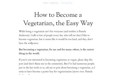 http://zenhabits.net/how-to-become-a-vegetarian-the-easy-way/