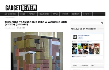 http://www.gadgetreview.com/2010/07/this-cube-transforms-into-a-working-gun.html