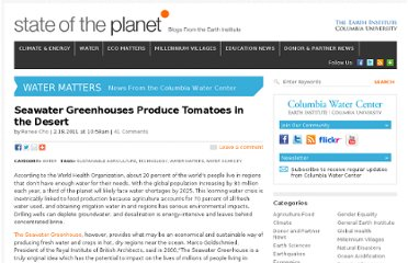 http://blogs.ei.columbia.edu/2011/02/18/seawater-greenhouses-produce-tomatoes-in-the-desert/