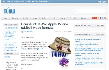 http://www.tuaw.com/2010/10/07/dear-aunt-tuaw-apple-tv-and-oddball-video-formats/
