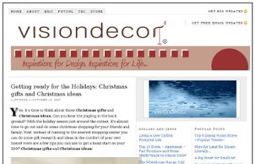 http://blog.visiondecor.com/index.php/2007/10/10/getting-ready-for-the-holidays-christmas-gifts-and-christmas-ideas/
