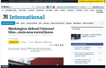 http://www.lemonde.fr/international/article/2011/02/21/washington-defend-l-internet-libre-mais-sous-surveillance_1483056_3210.html
