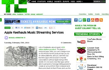 http://techcrunch.com/2011/02/15/apple-keelhauls-music-streaming-services/