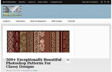 http://www.multyshades.com/2011/02/500-exceptionally-beautiful-photoshop-patterns-for-classy-designs/