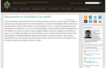 http://www.tutoriels-video.fr/decouverte-et-installation-de-eyeos/