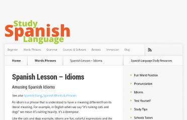 http://www.study-spanish-language.com/spanish-lesson-idioms.htm