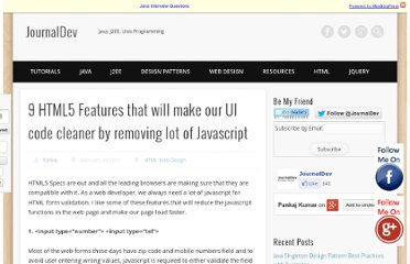 http://www.journaldev.com/251/9-html5-features-that-will-make-our-ui-code-cleaner-by-removing-lot-of-javascript