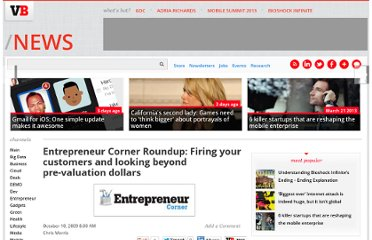 http://venturebeat.com/2009/10/10/entrepreneur-corner-roundup-firing-your-customers-and-looking-beyond-pre-valuation-dollars/