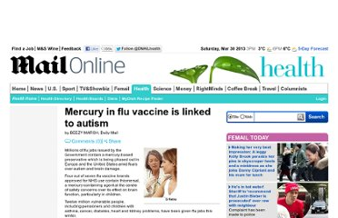 http://www.dailymail.co.uk/health/article-153722/Mercury-flu-vaccine-linked-autism.html