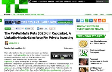 http://techcrunch.com/2011/02/22/the-paypal-mafia-puts-525k-in-caplinked-a-linkedin-meets-salesforce-for-private-investing/