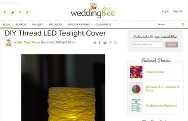 http://www.weddingbee.com/2009/03/02/diy-thread-led-tealight-cover/