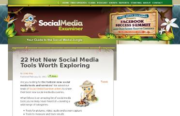 http://www.socialmediaexaminer.com/22-hot-new-social-media-tools-worth-exploring/