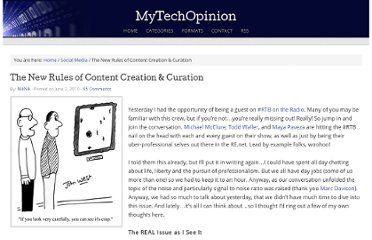 http://www.mytechopinion.com/2010/06/the-new-rules-of-content-creation-curation.html