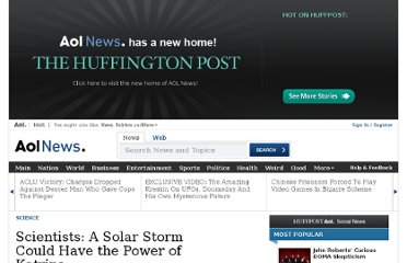 http://www.aolnews.com/2011/02/21/scientists-a-solar-storm-could-have-the-power-of-katrina/