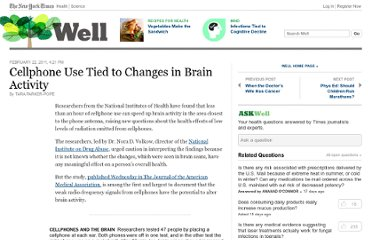 http://well.blogs.nytimes.com/2011/02/22/cellphone-use-tied-to-changes-in-brain-activity/