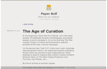 http://blog.paperbuff.com/the-age-of-curation