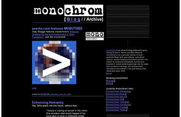 http://www.monochrom.at/english/blog/archive/2007_06_01_mono-english.htm