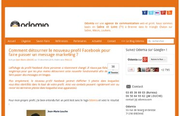 http://blog.odomia.com/comment-detourner-le-nouveau-profil-facebook-pour-faire-passer-un-message-marketing/