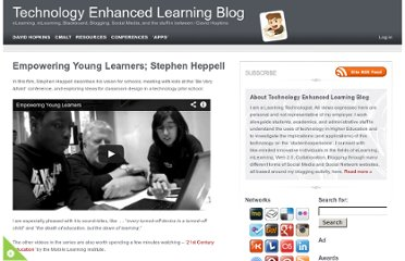 http://www.dontwasteyourtime.co.uk/elearning/empowering-young-learners-stephen-heppell-elearning/