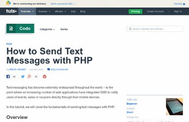 http://net.tutsplus.com/tutorials/php/how-to-send-text-messages-with-php/