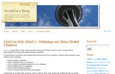 http://weblogs.asp.net/scottgu/archive/2007/05/29/linq-to-sql-part-2-defining-our-data-model-classes.aspx