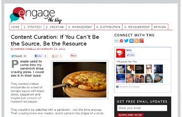 http://engage.tmgcustommedia.com/2011/02/content-curation-if-you-cant-be-the-source-be-the-resource/