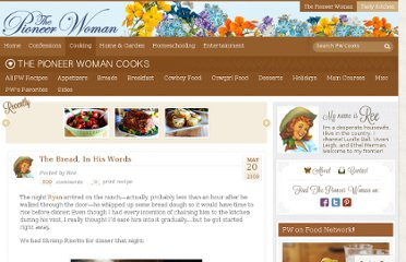 http://thepioneerwoman.com/cooking/2009/05/the-bread-in-his-words/