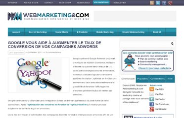 http://www.webmarketing-com.com/2011/02/24/9231-augmenter-taux-conversion-campagnes-google-adwords