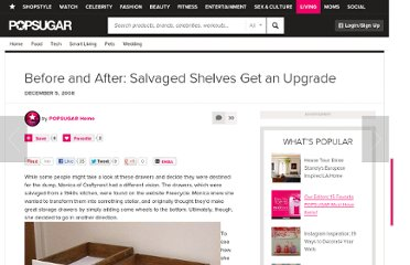 http://www.casasugar.com/Before-After-Salvaged-Shelves-Get-Upgrade-2567794