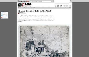 http://blogs.denverpost.com/captured/2011/02/23/from-the-archive-frontier-life-in-the-west/2713/