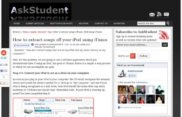 http://www.askstudent.com/general/how-to-extract-songs-off-your-ipod-using-itunes/
