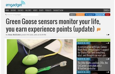 http://www.engadget.com/2011/02/23/green-goose-sensors-monitor-your-life-you-earn-experience-point/