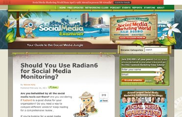 http://www.socialmediaexaminer.com/should-you-use-radian6-for-social-media-monitoring/