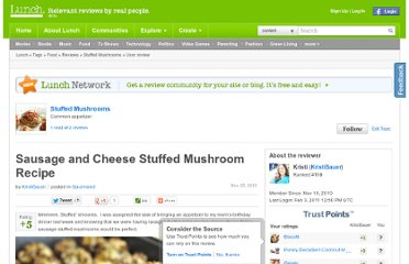 http://www.lunch.com/reviews/food/UserReview-Stuffed_Mushrooms-1430393-194334-Sausage_and_Cheese_Stuffed_Mushroom_Recipe.html