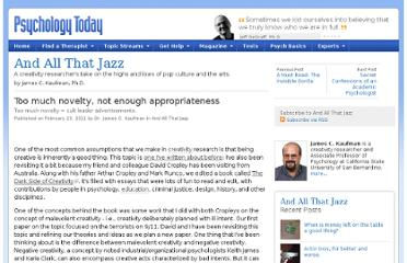 http://www.psychologytoday.com/blog/and-all-jazz/201102/too-much-novelty-not-enough-appropriateness