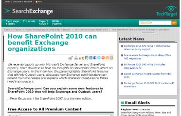 http://searchexchange.techtarget.com/feature/How-SharePoint-2010-can-benefit-Exchange-organizations