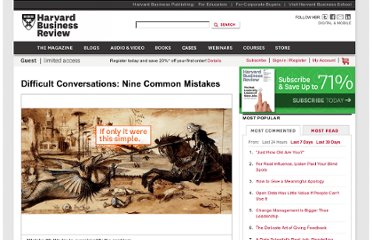 http://hbr.org/web/slideshows/difficult-conversations-nine-common-mistakes/2-slide