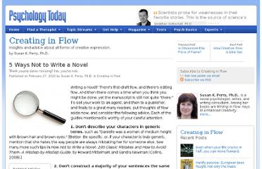 http://www.psychologytoday.com/blog/creating-in-flow/201002/5-ways-not-write-novel