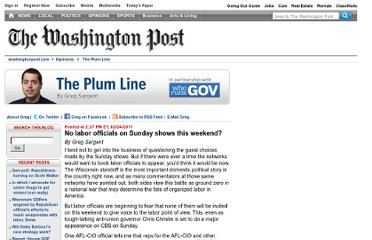 http://voices.washingtonpost.com/plum-line/2011/02/no_labor_officials_on_sunday_s.html